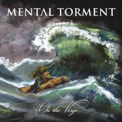 MENTAL TORMENT On The Verge... CD