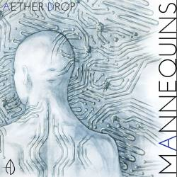 AETHER DROP Mannequins CD