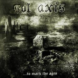 SOL AXIS ...To Mark The Ages CD