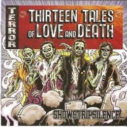 SHOWSTRIPSILENCE Thirteen Tales Of Love And Death CD - rock n roll punk