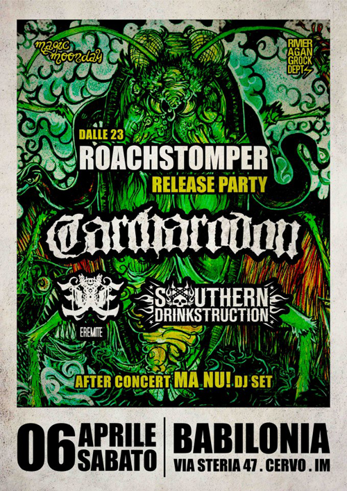 Carcharodon Roachstomper release party 6 avril à Cervo Italie