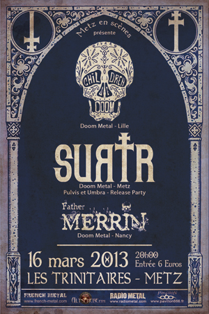 Surtr pulvis et umbra release party Metz March 16th with Children of doom and father merrin