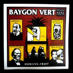 BAYGON VERT Humans égal Fruit Vinyle LP