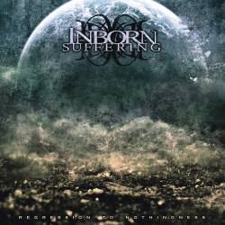 INBORN SUFFERING Regression To Nothingness CD