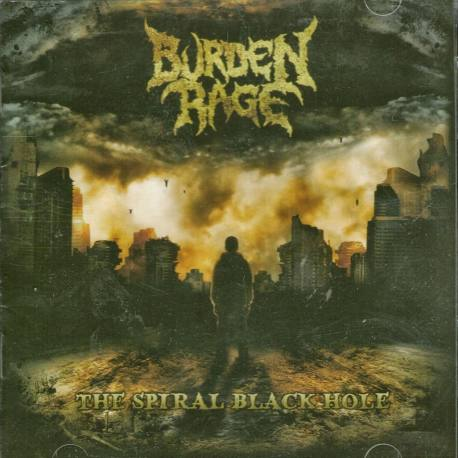 BURDEN RAGE The Spiral Blackhole CD