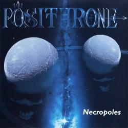 POSITHRONE Necropoles CD