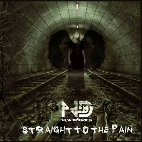 NEW DISORDER Straigh To The Pain CD