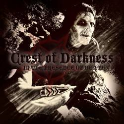 CREST OF DARKNESS In The Presence Of Death LP