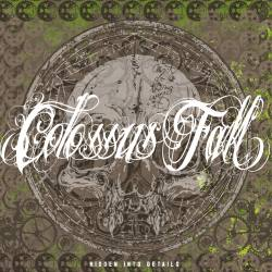 COLOSSUS FALL Hidden Into Details Digipack CD