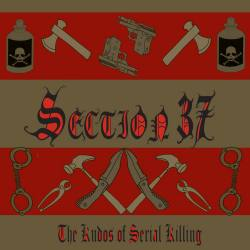 SECTION 37 The Kudos Of Serial Killing CD - industrial electro rock