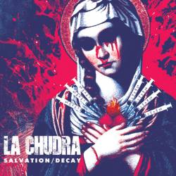 LA CHUDRA Salvation / Decay Digipack CD