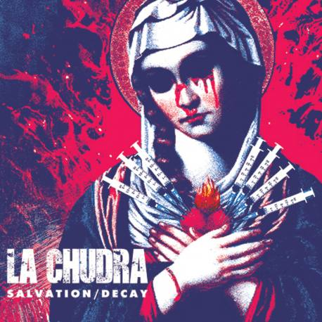 LA CHUDRA Salvation / Decay - hardcore thrash métal crossover