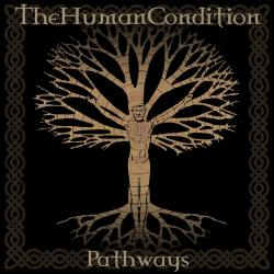 THE HUMAN CONDITION Pathways CD - Doom métal épique
