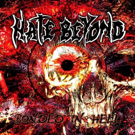 HATE BEYOND Bonded In Hell CD - Thrash Death métal du Japon