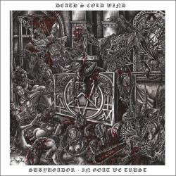 DEATH'S COLD WIND Subyugador - In Goat We Trust CD - death metal
