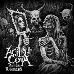 ACID COMA (Acid Cøma) Prayers To Mirrors CD