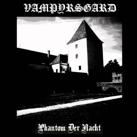 VAMPYRSGARD Phantom der Nacht CD - black métal
