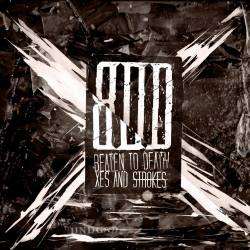 BEATEN TO DEATH Xes And Strokes CD