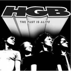 HGB (Henry Gorman Band) The Past Is Alive Vinyl LP