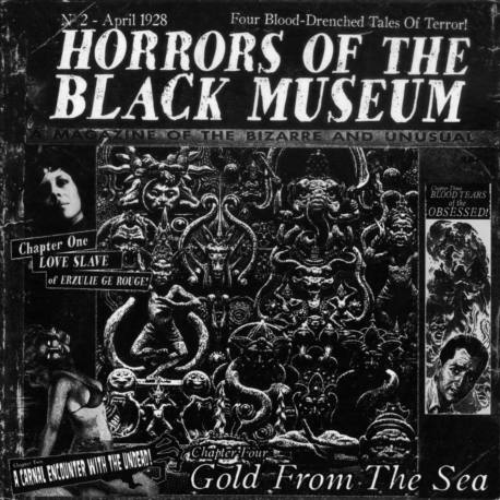 HORRORS OF THE BLACK MUSEUM Gold From The Sea - doom métal traditionnel