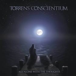 TORRENS CONSCIENTIUM All Alone With The Thoughts CD