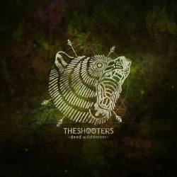 THE SHOOTERS Dead Wilderness CD