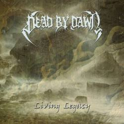 DEAD BY DAWN Living Legacy - black death métal
