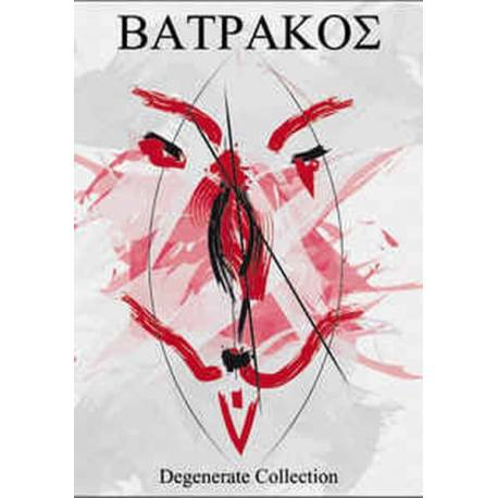 BATRAKOS (βάτραχος) Degenerate Collection - raw black métal lofi