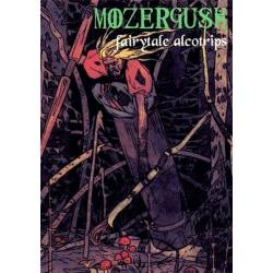 MOZERGUSH Fairytale Alcotrips CD