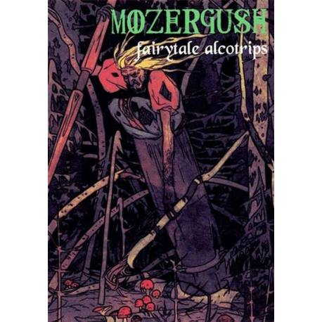 MOZERGUSH Fairytale Alcotrips - heavy stoner doom metal