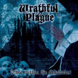 WRATHFUL PLAGUE Thee Within the Shadows CD