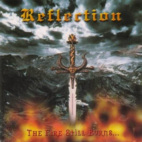 REFLECTION The Fire Still Burns - epic heavy metal