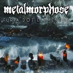 METALMORPHOSE Furia Dos Elementos - power heavy métal