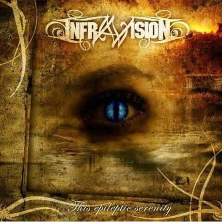 INFRAVISION This Epileptic Serenity CD - death thrash métal