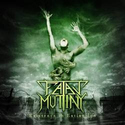 FATAL MUTINY Existence To Extinction CD