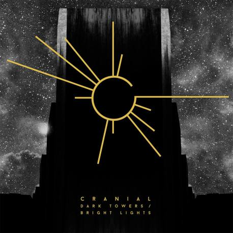 CRANIAL Dark Towers / Bright Lights - post doom métal sludge