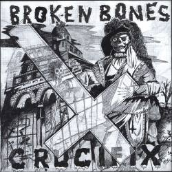 "BROKEN BONES Crucifix vinyle 7"" - hardcore punk"