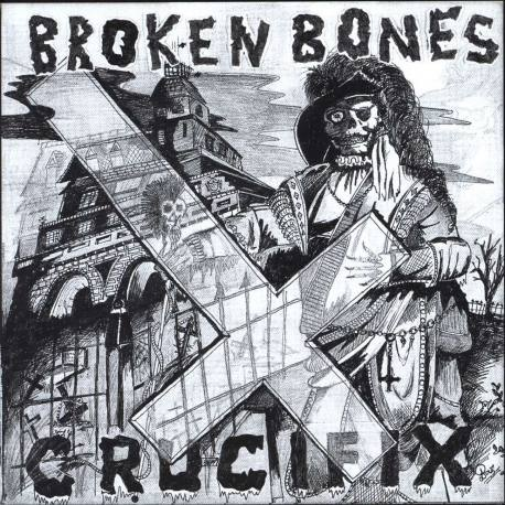 "BROKEN BONES Crucifix vinyl 7"" - hardcore punk"