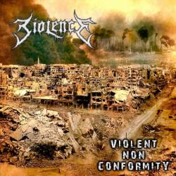 BIOLENCE Violent Non Conformity - death thrash metal