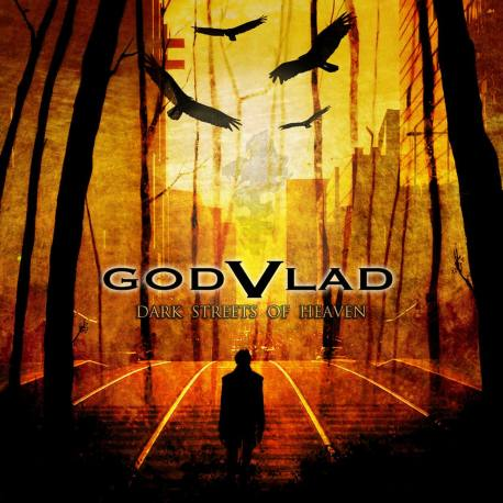 GODVLAD Dark Streets Of Heaven - melodic death metal