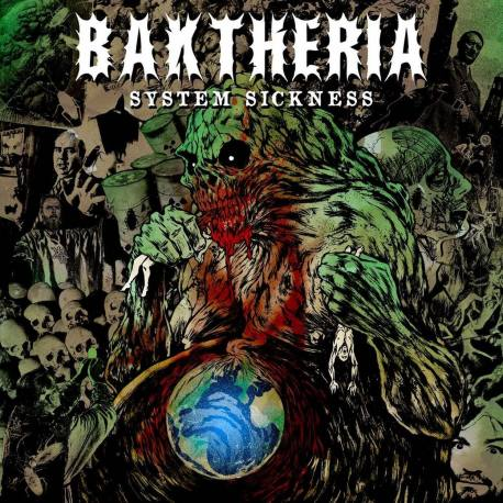 BAKTHERIA System sickness - crossover death grind