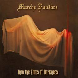 MARCHE FUNEBRE Into The Arms Of Darkness Digipack