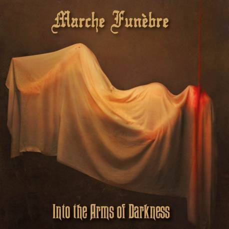 MARCHE FUNEBRE Into The Arms Of Darkness - doom death metal