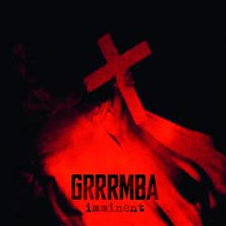GRRRMBA Grrrmba - black doom death sludge