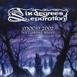 SIX DEGREES OF SEPARATION Moon 2002: Nocturnal Breed vinyl LP