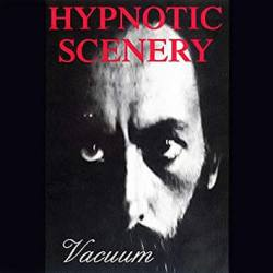HYPNOTIC SCENERY Vacuum - album doom death métal