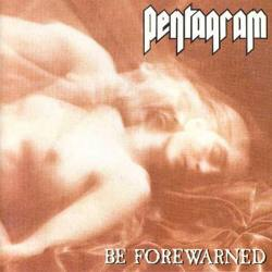 "PENTAGRAM ""Be forewarned"" Digipack CD"