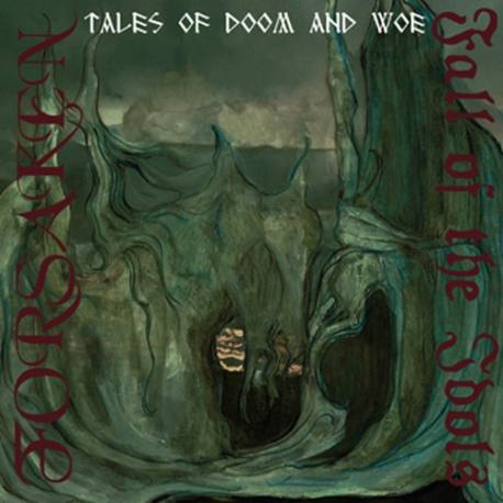 "FORSAKEN / FALL OF THE IDOLS ""Tales of doom and woe"""