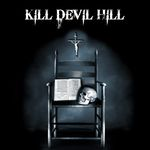 Kill Devil Hill debut album